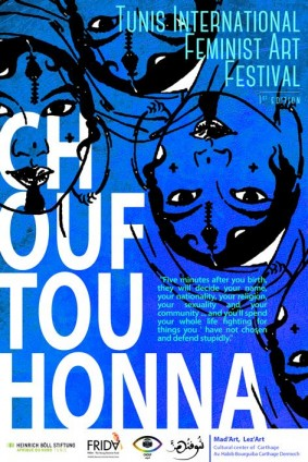 """CHOUFTOUHONNA"": Festival International d'Art Féministe de Tunis"